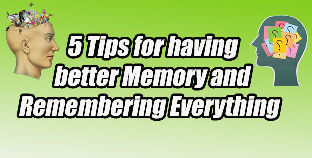 better Memory and Remembering Everything