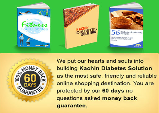 Money Back Kachin Diabetes Solution